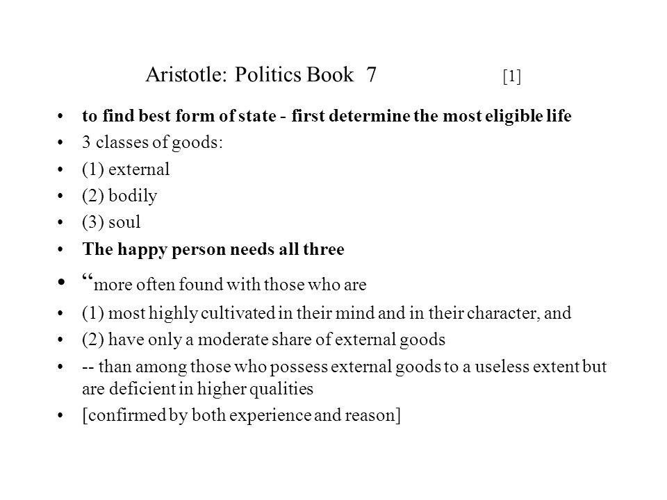 Aristotle: Politics Book 7 [1]